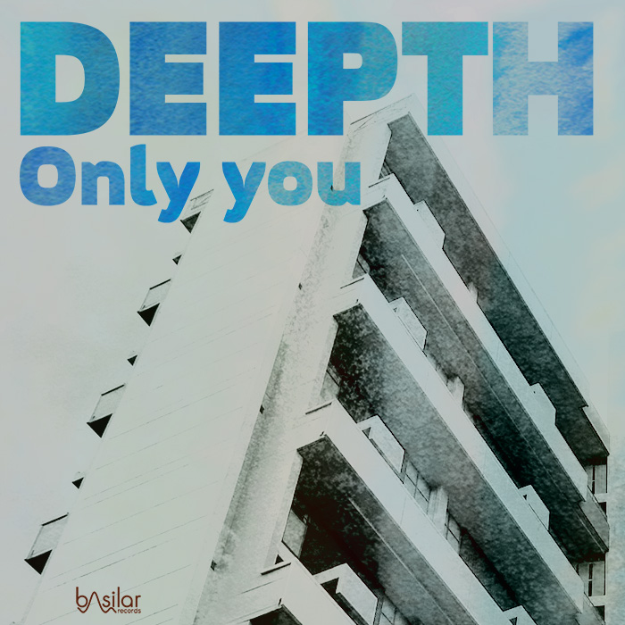 "Deepth ""Only you"""